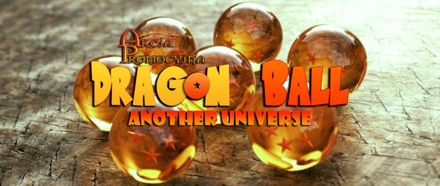 akcja promo dragon ball another universe