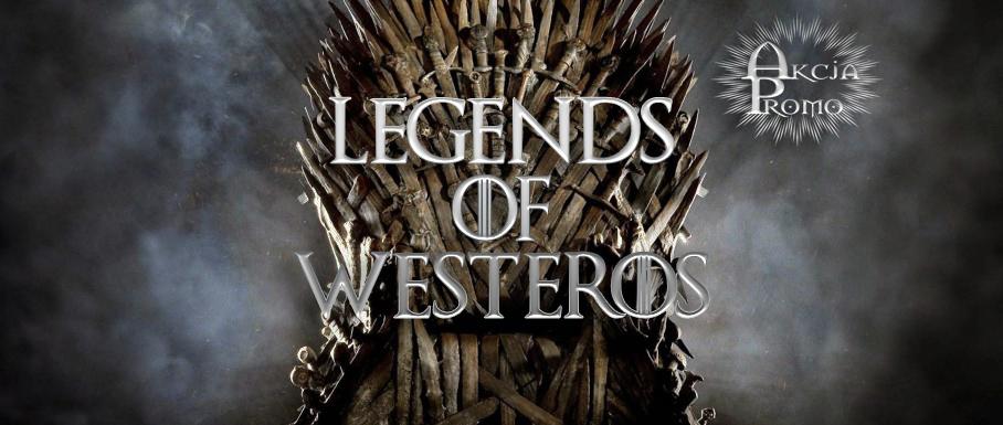 akcja promo legends of westeros