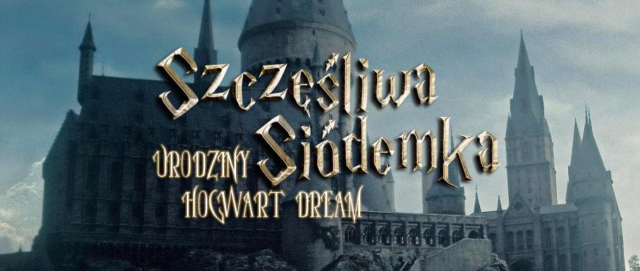 hogwart dream 7 urodziny