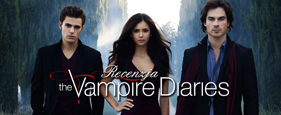Vampire Diaries - recenzja