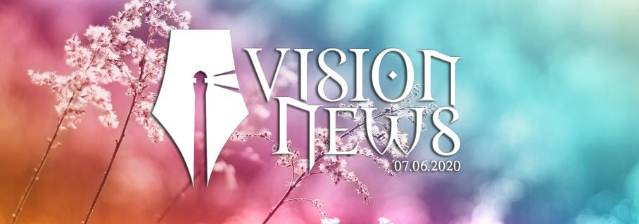 Vision News 07.06.2020